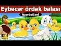 Eybecer ördək balası - Çizgi FilmI  -Cartoon - 4k UHD - Azerbaijani Fairy Tales