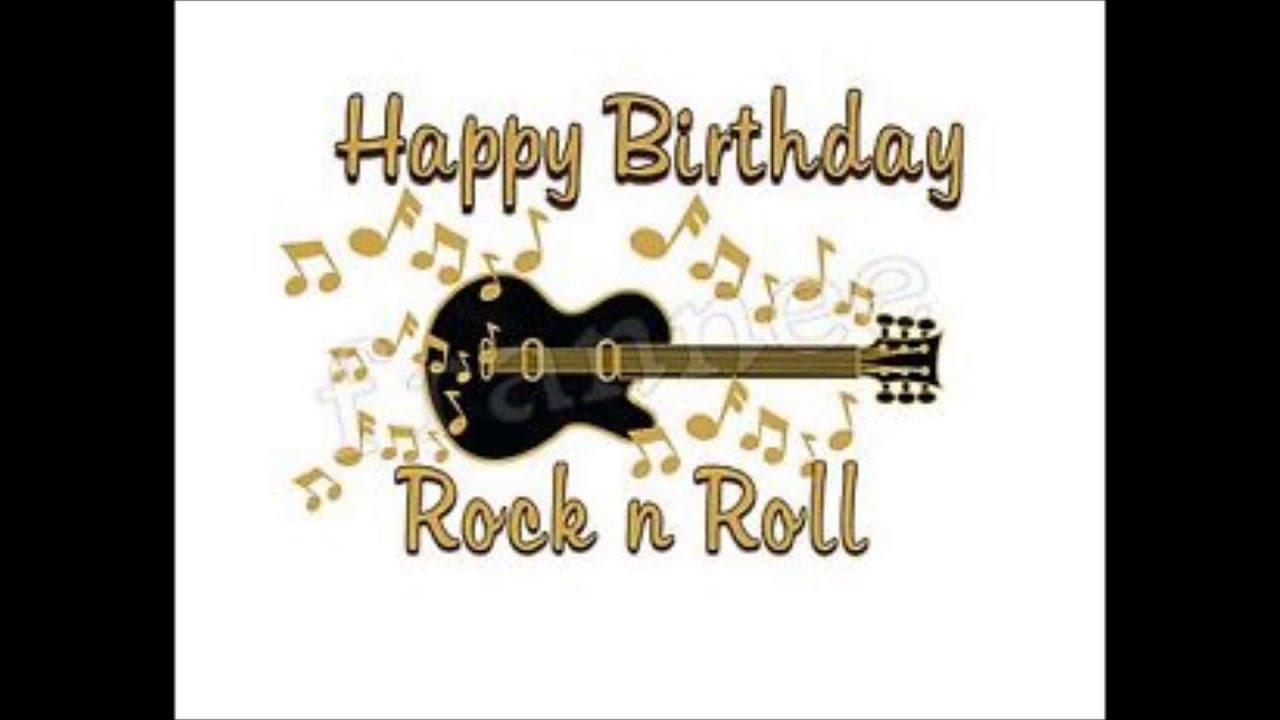 Happy Birthday Rock N Roll Gengo Gregorio Youtube