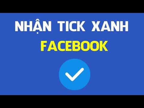 Để Tôi Chỉ Bạn Nhận Tick Xanh Facebook Nè