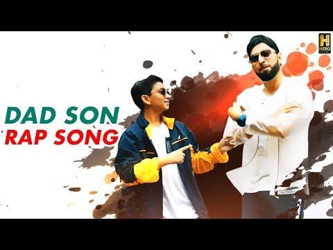 Dad Son Rap Song (Full Video) Manan Vashisht | Prithu Vashisht | Hero Music