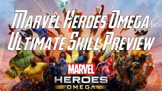 38 Hero Ultimate Skill Preview - Marvel Heroes Omega