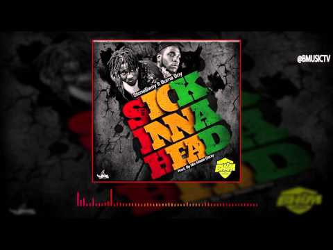StoneBwoy - Sick Inna Head Ft. Burna Boy (OFFICIAL AUDIO 2016)