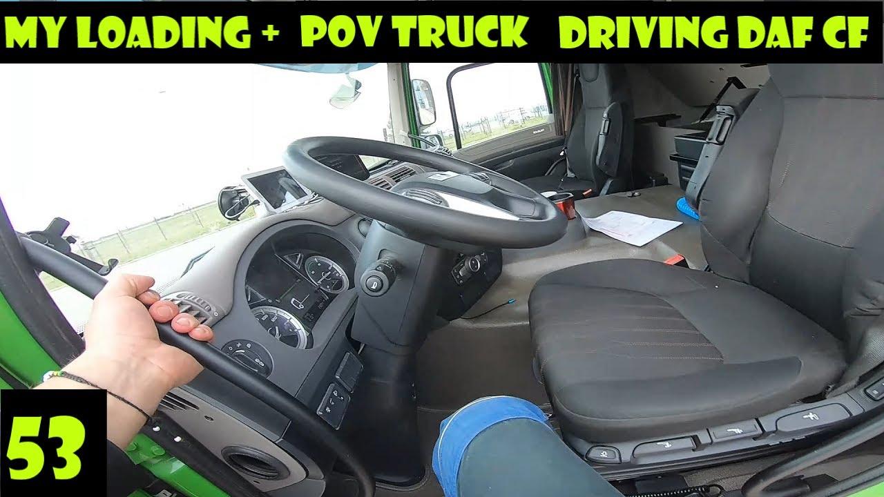 My Loading I POV Truck Driving Daf CF450 I#53