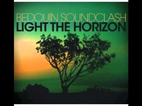 Bedouin Soundclash - No One Moves, No One Gets Hurt