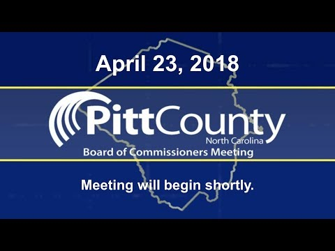 Pitt County Commissioners meeting for 4/23/2018