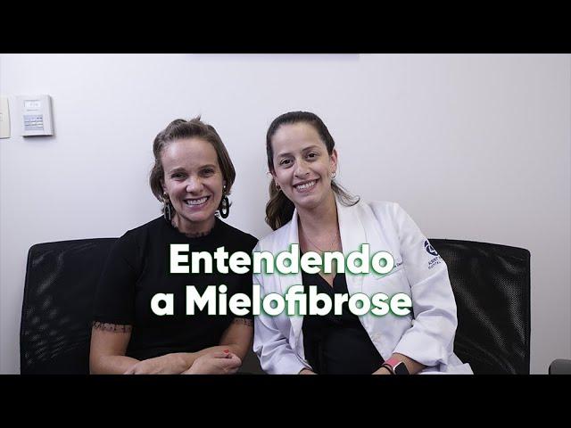 Entendendo a Mielofibrose