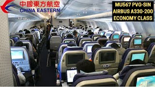China Eastern MU567  Shanghai PVG ✈ Singapore SIN (Airbus A330-200 - Economy Class) FLIGHT REPORT #9
