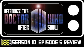 Doctor Who Season 10 Episode 5 Review & After Show | AfterBuzz TV
