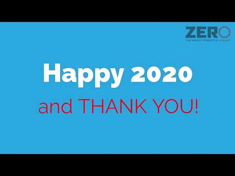 Happy 2020 and Thank You from ZERO's CEO