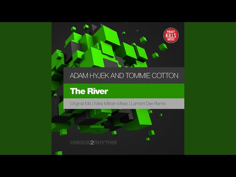 The River (Lamont Dex Remix)