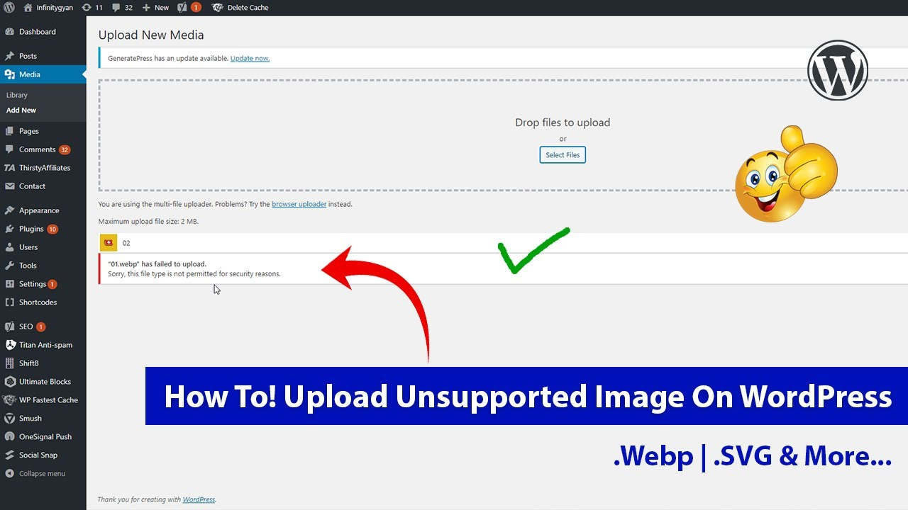 How To Upload (.Webp | .SVG) Unsupported Image On WordPress 2020