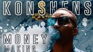 Konshens - Money Making [Ova Dweet Riddim] August 2016
