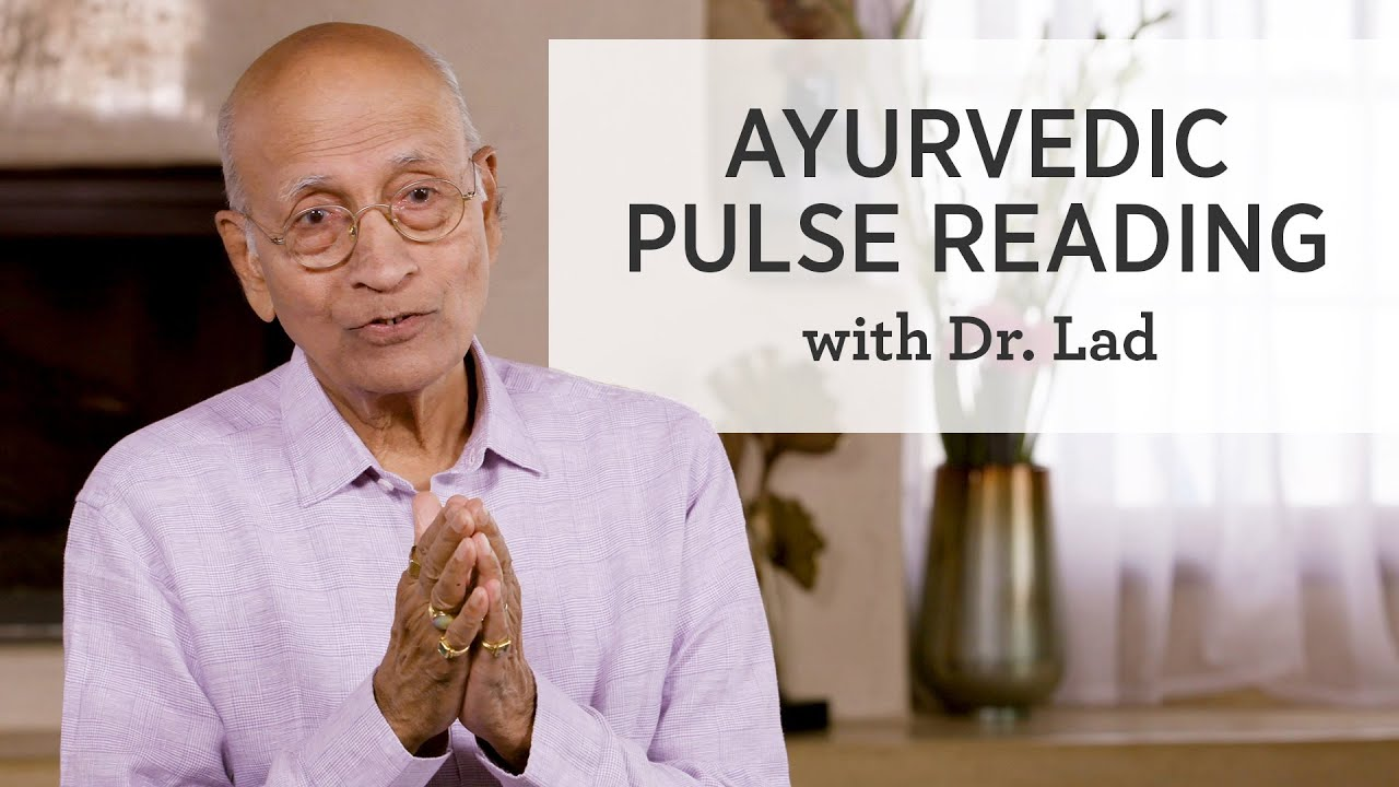 Vasant Lad MASc on the Secrets of Ayurvedic Pulse Reading | Ayurveda Education