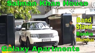 Salman Khan House | Galaxy Apartments | Bandstand | Bandra | Mumbai