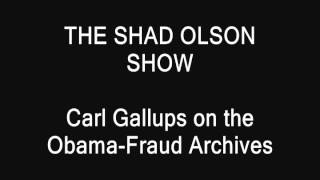 THE SHAD OLSON SHOW _ Carl Talks about Obama Fraud Case