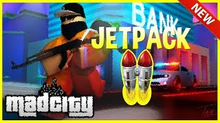 HOW TO GET THE Secret JETPACK IN MAD CITY Roblox