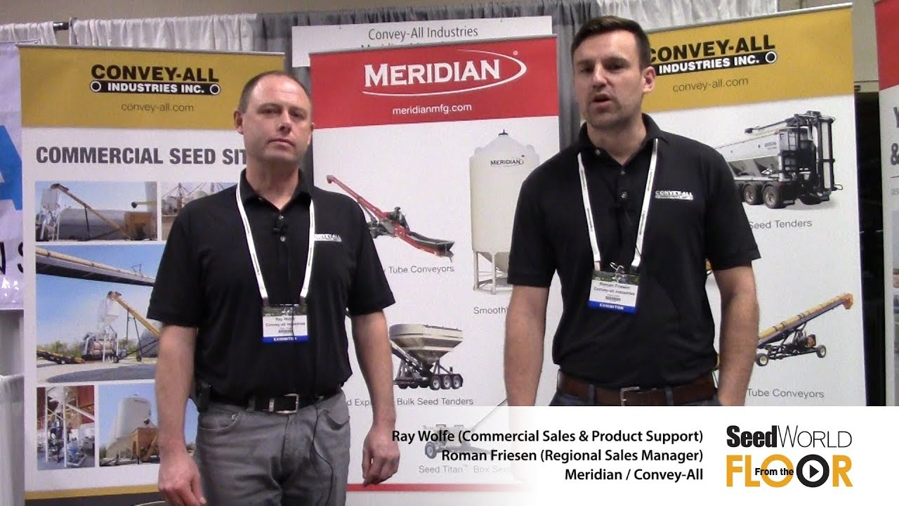 From the Floor - ASTA CSS 2017 & Seed Expo - Meridian/Convey-All - Ray  Wolfe & Roman Friesen