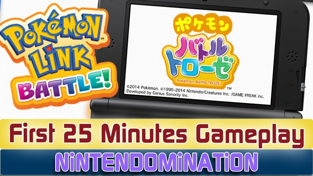 3DS - PokéMon Link: Battle - First 25 Minutes