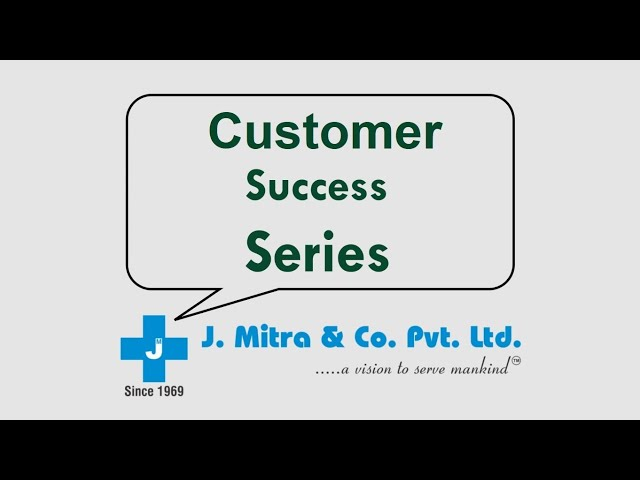 Customer Success Series-3 | J. Mitra & Co. Pvt. Ltd.