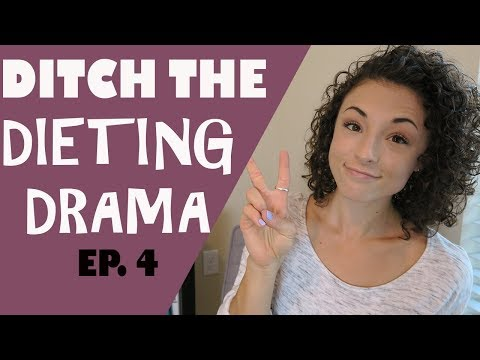 Ditch the Diet Drama Ep. 4 l Tips for Maintaining a Healthy Weight