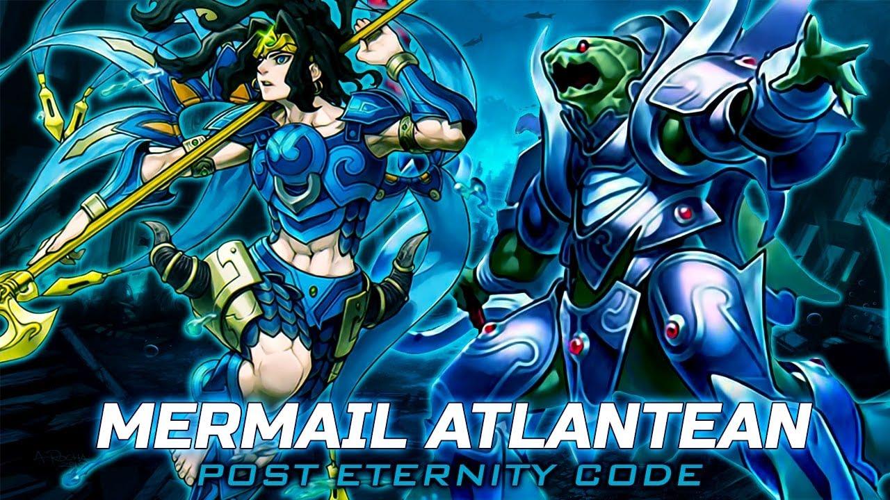Deck Mermail Atlantean Post Eternity Code