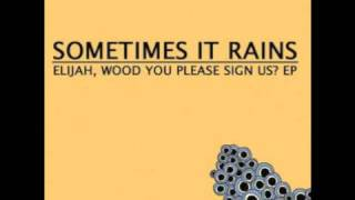 Sometimes It Rains - This Silly World