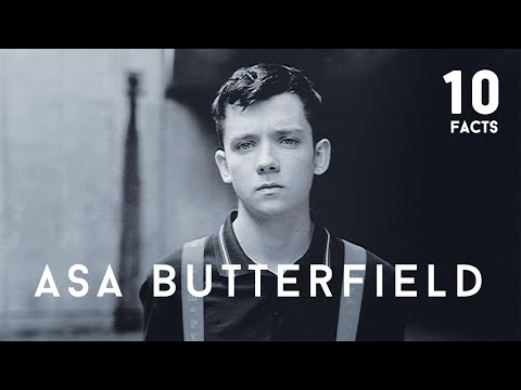 10 Facts About Asa Butterfield