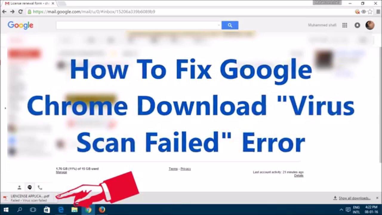 How To Fix Google Chrome Download Virus Scan Failed Error  YouTube