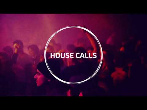 House Calls Presents The End Of Year: 2019 Mix