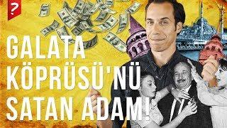 Galata Köprüsü'nü Satan Adam : Sülün Osman