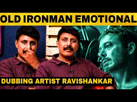 EMOTIONAL INTERVIEW: Old Ironman Dubbing Artist Ravi Shankar | Endgame |  Robert Downey | Paul Walker