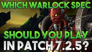 Which Warlock Spec Should You Play In 7 2 5 Youtube
