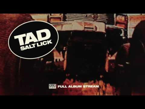 TAD - Salt Lick [FULL ALBUM STREAM]
