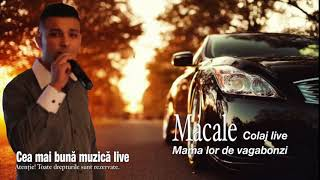 Mama Lor De Vagabonzi - Macale - Colaj Live