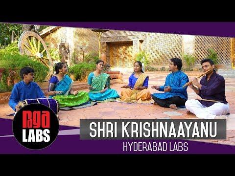 Shri Krishnaayanu: Hyderabad Labs | Indian Classical Music