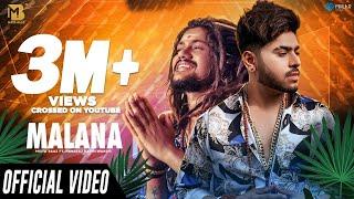 Malana | Official Video | Mista Baaz | Hansraj Raghuwanshi | Aarti Sharma | Latest Songs 2020