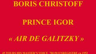 Boris Christoff   Prince Igor   Air de Galitzky   45 tours His Master's voice 7R150 enregistré ca 19