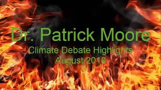 Patrick Moore Climate Debate Highlights 2018
