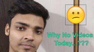 Why No Videos...???   Hindi   Tech Render  