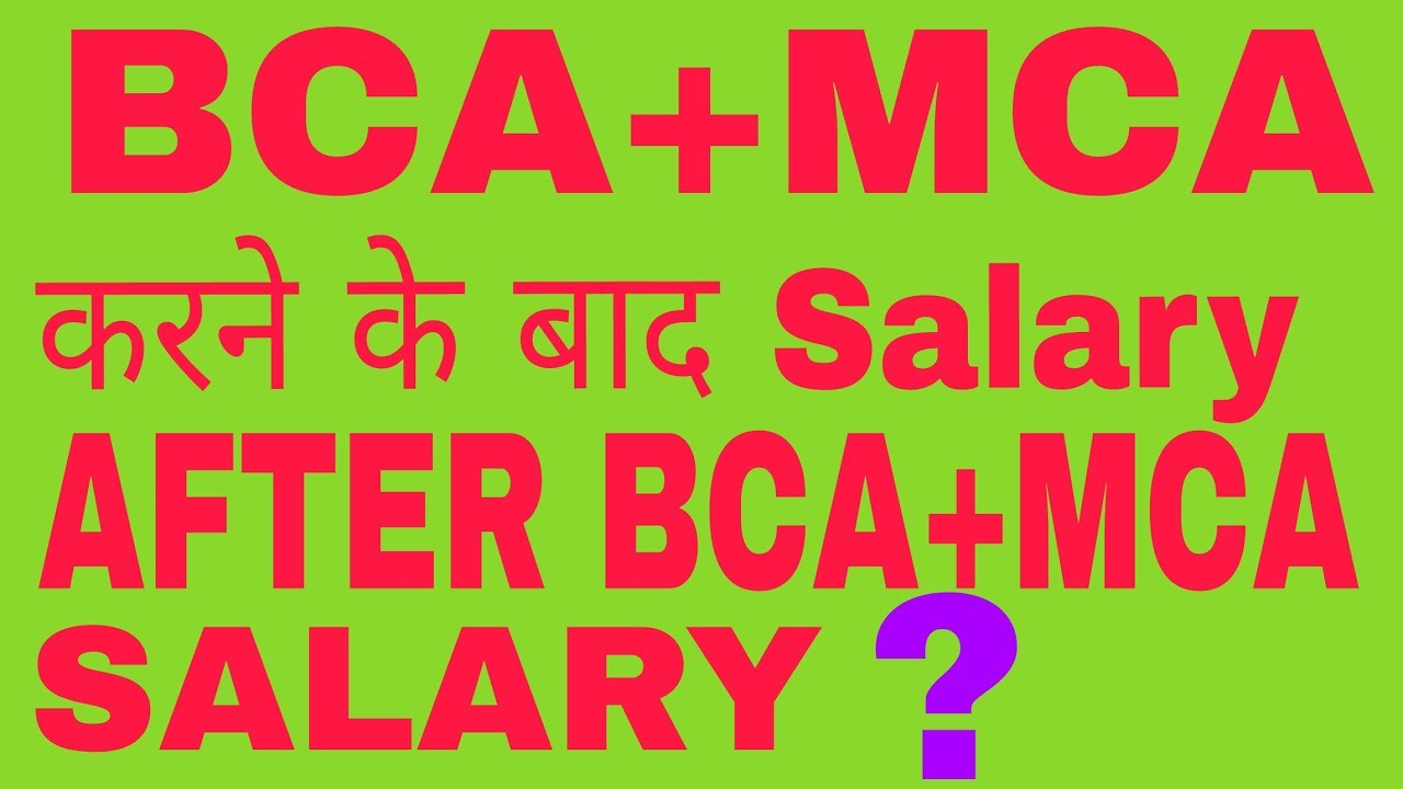 Bcamca salary after bca bcamca salary after bcamca salary stopboris Image collections