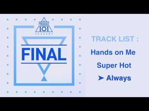 PRODUCE 101 Season 2 프로듀스101 - Final 'FULL ALBUM'