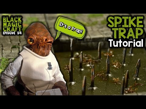 Traps! Spike Trap For D&D Tutorial (Black Magic Craft Episode 054)