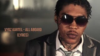Download Vybz Kartel - All Aboard (Lyrics) - October 2017 MP3 song and Music Video