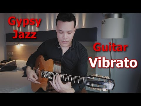 how-to-develop-vibrato-on-a-gypsy-jazz-guitar!