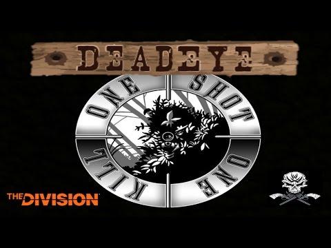 DEAD EYE Destruction  - The Division