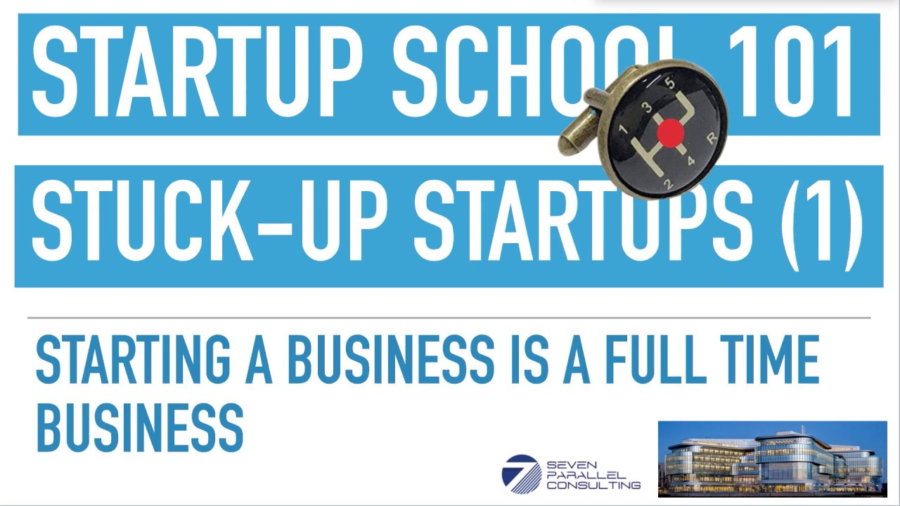Top Six Reasons People Are Stuck in Neutral Gear of Starting Up - Startup School 101