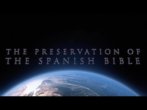 The Preservation Of The Spanish Bible