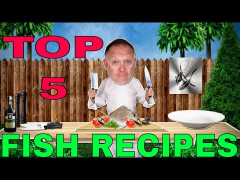 TOP 5 FISH RECIPES | LEARN HOW TO COOK YOUR CATCH |