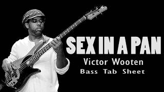Wooten Brothers - Sex in a Pan (Bass Tab Sheet By Chami