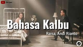 Download Lagu Raisa, Andi Rianto ~ Bahasa Kalbu (lirik) mp3